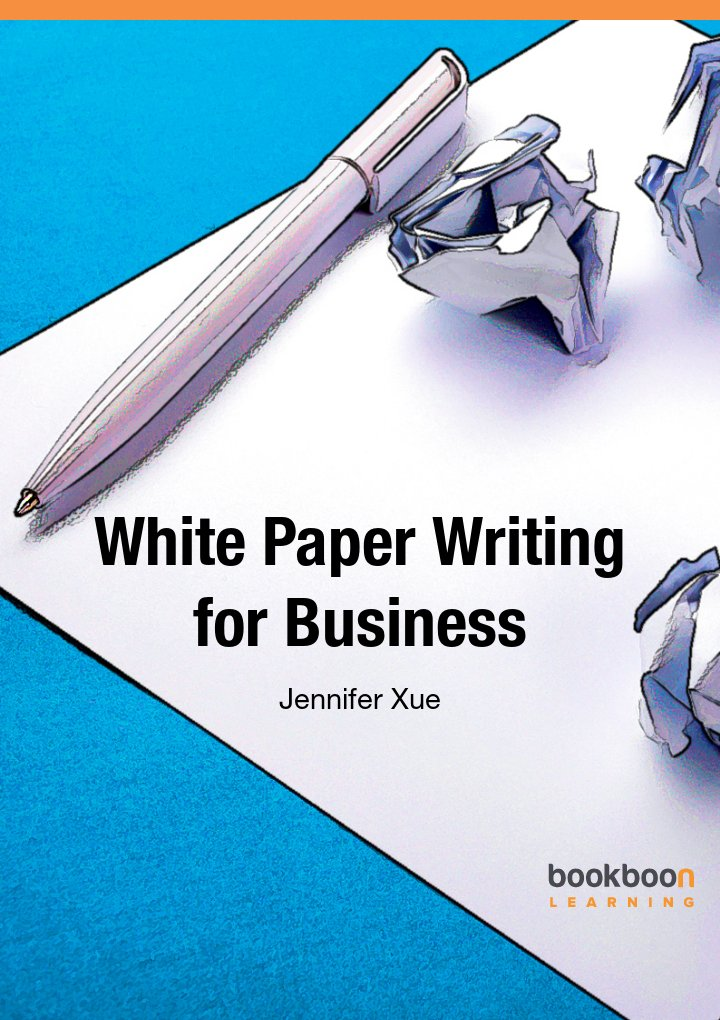 writing skills books white paper writing for business jennifer xue