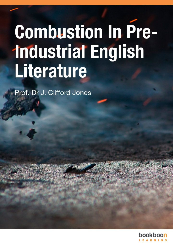 Combustion In Pre-Industrial English Literature