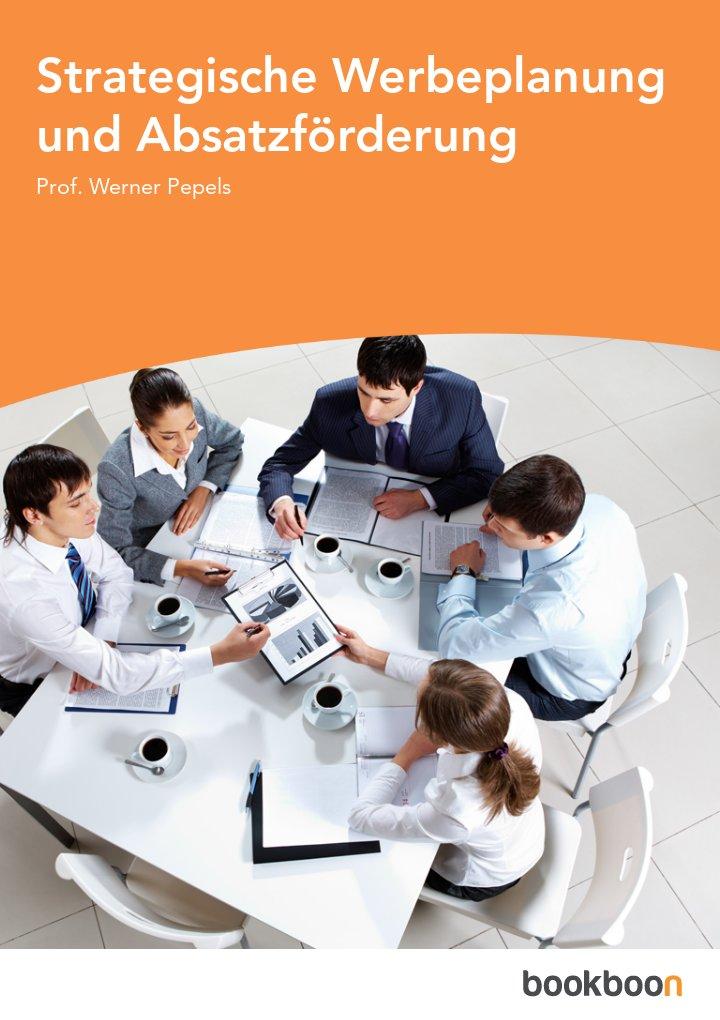 Strategische Werbeplanung und Absatzförderung