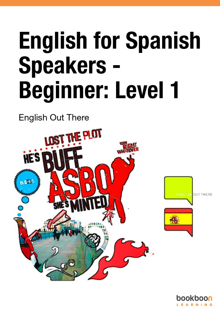 English for Spanish Speakers - Beginner: Level 1