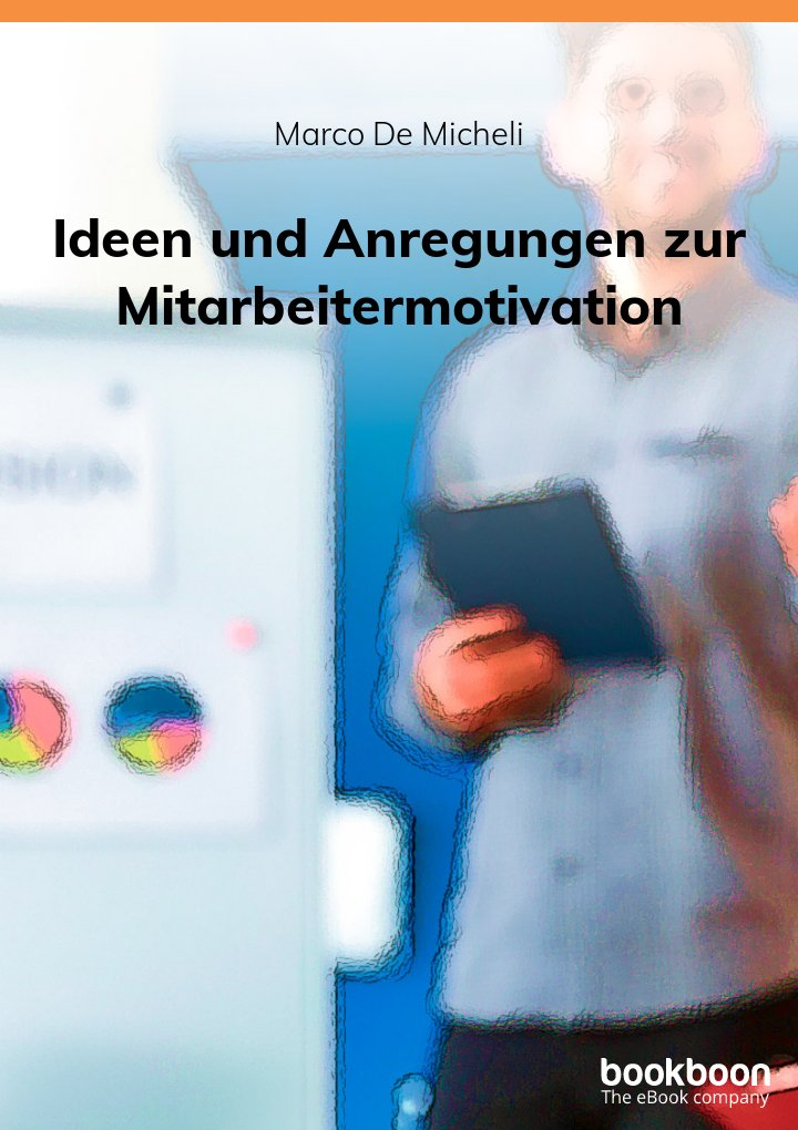 Ideen und Anregungen zur Mitarbeitermotivation