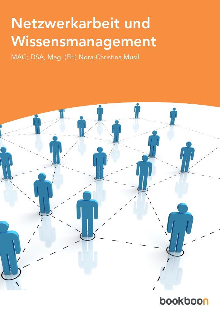 Netzwerkarbeit und Wissensmanagement
