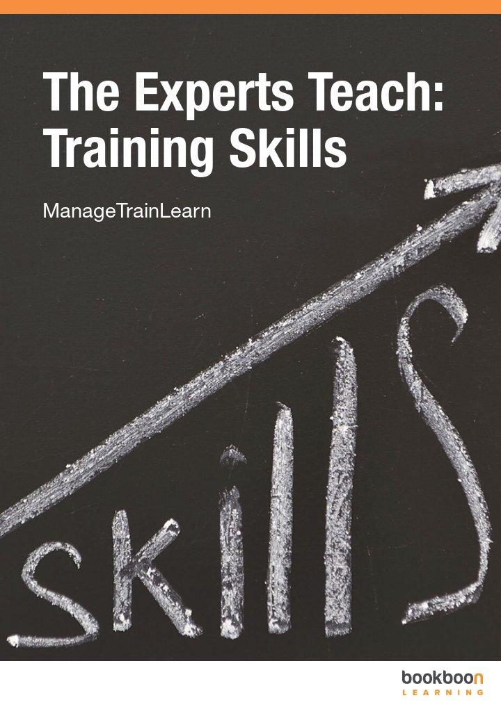The Experts Teach: Training Skills