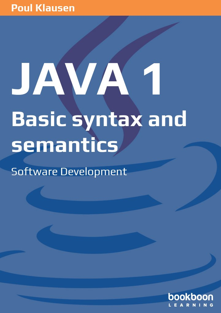 java 1  basic syntax and semantics software development