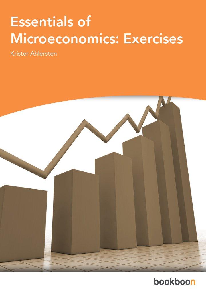 Essentials of Microeconomics: Exercises