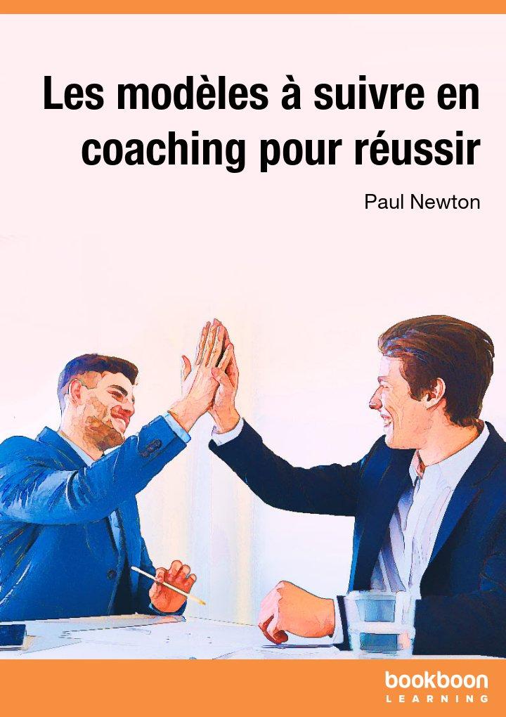 Les modèles à suivre en coaching pour réussir
