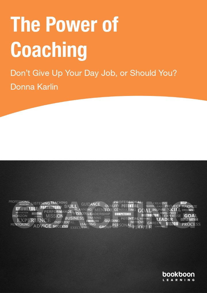 the power of coaching don u2019t give up your day job  or