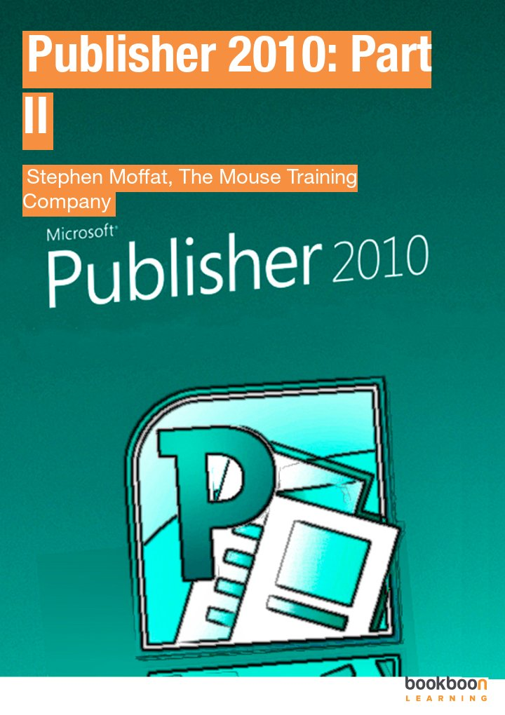 Publisher 2010: Part II