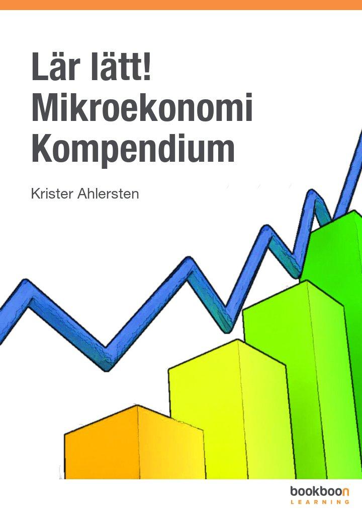 Lär lätt! Mikroekonomi Kompendium