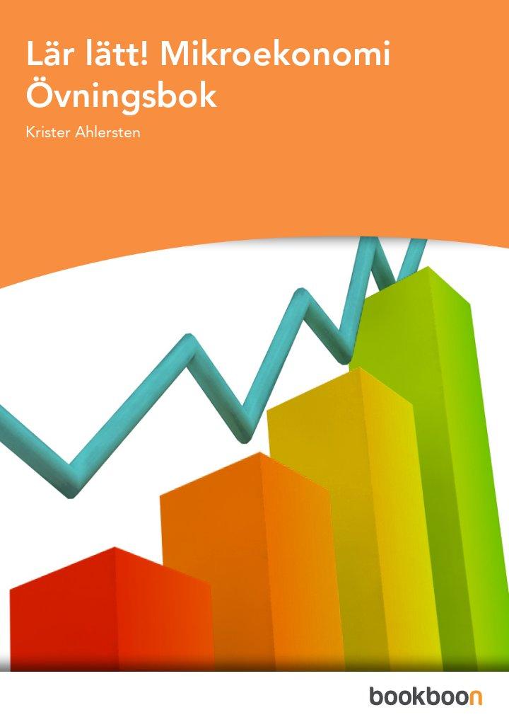 Lär lätt! Mikroekonomi Övningsbok