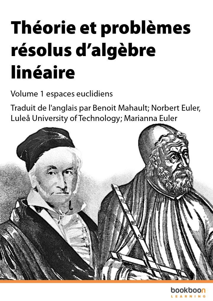 Théorie et Problèmes Résolus d'Algèbre Linéaire