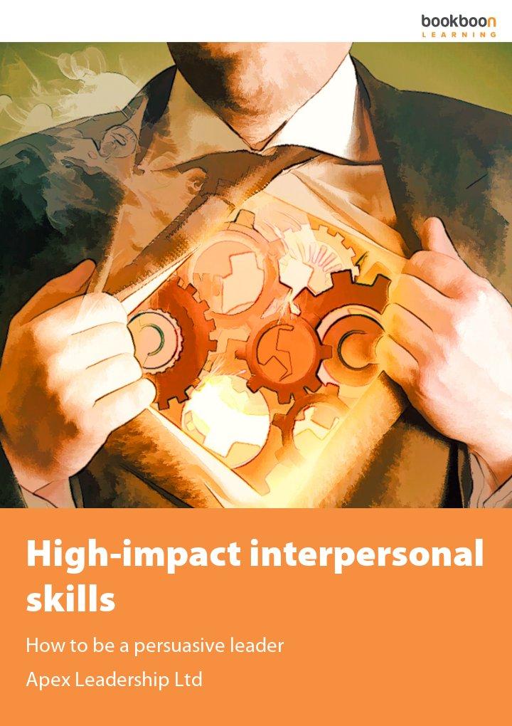High-impact interpersonal skills