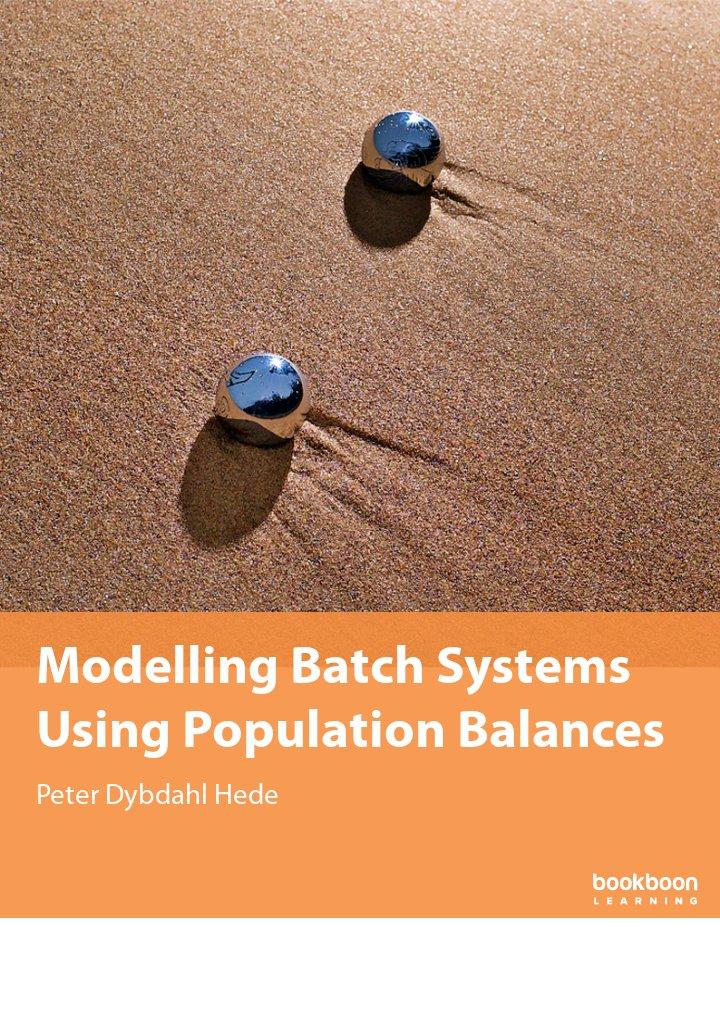 Modelling Batch Systems Using Population Balances