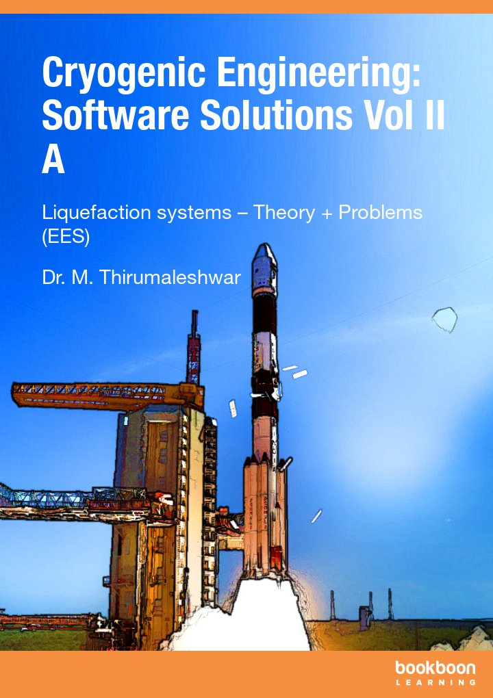 Cryogenic Engineering: Software Solutions Vol II A