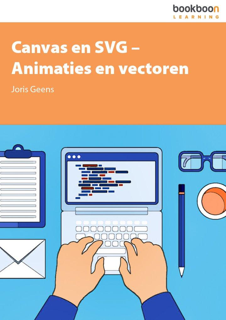 Canvas en SVG – Animaties en vectoren