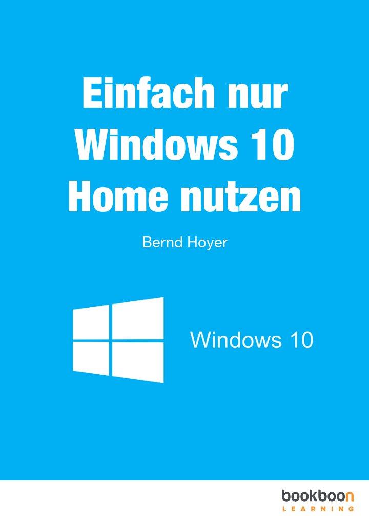 Einfach nur Windows 10 Home nutzen