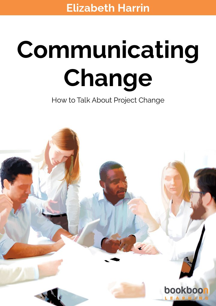communicating change how to talk about project change