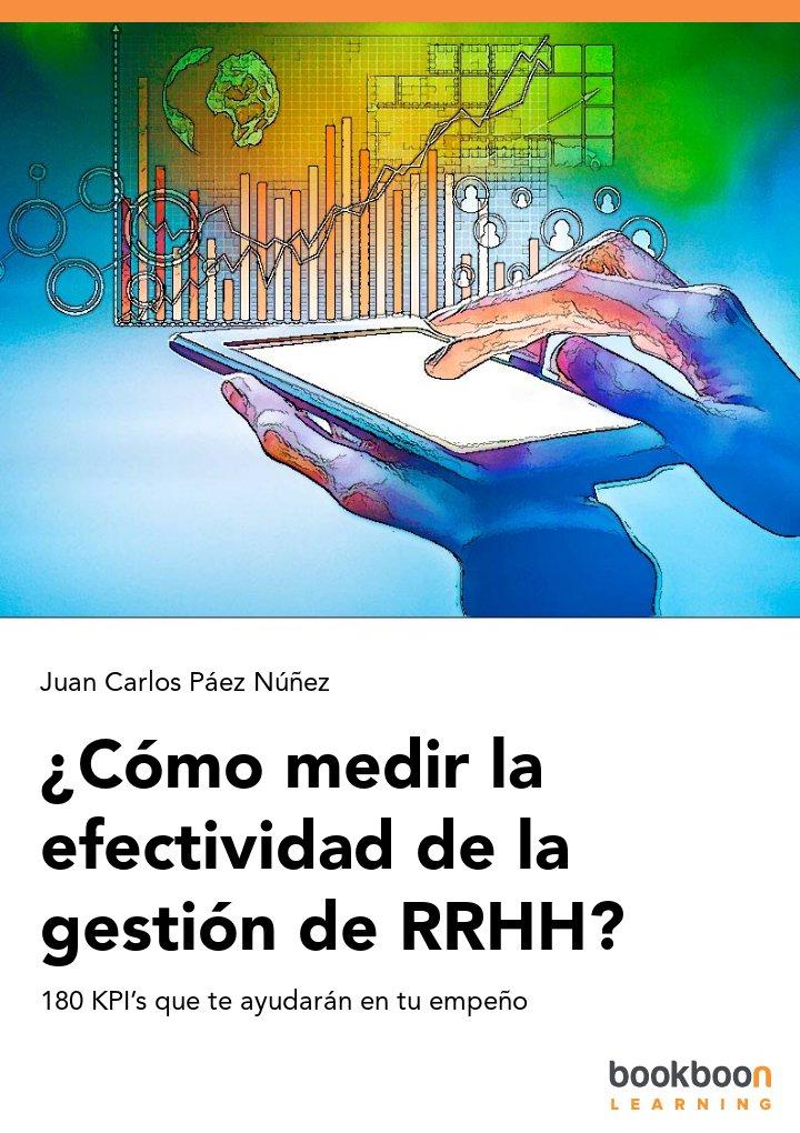 ¿Cómo medir la efectividad de la gestión de RRHH?