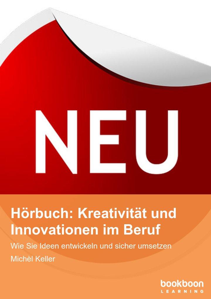 Hörbuch: Kreativität und Innovationen im Beruf