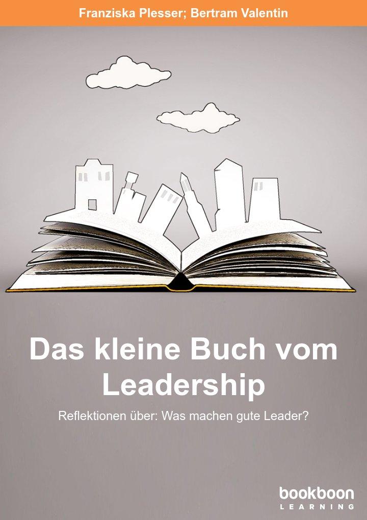 Das kleine Buch vom Leadership