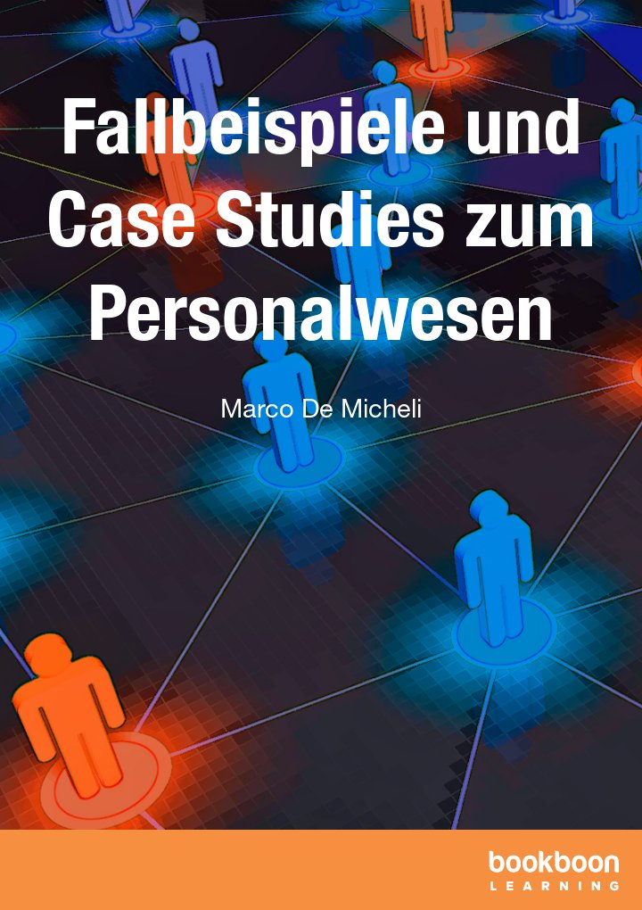 Fallbeispiele und Case Studies zum Personalwesen
