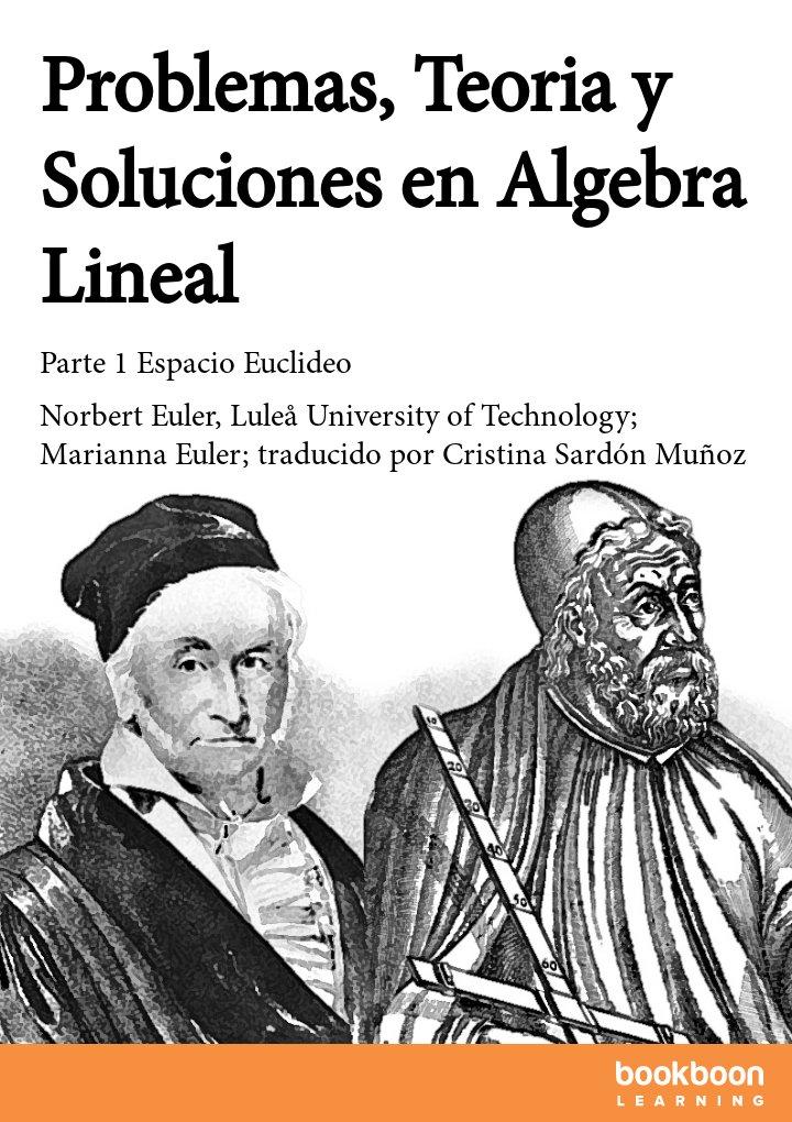 Problemas, Teoria y Soluciones en Algebra Lineal