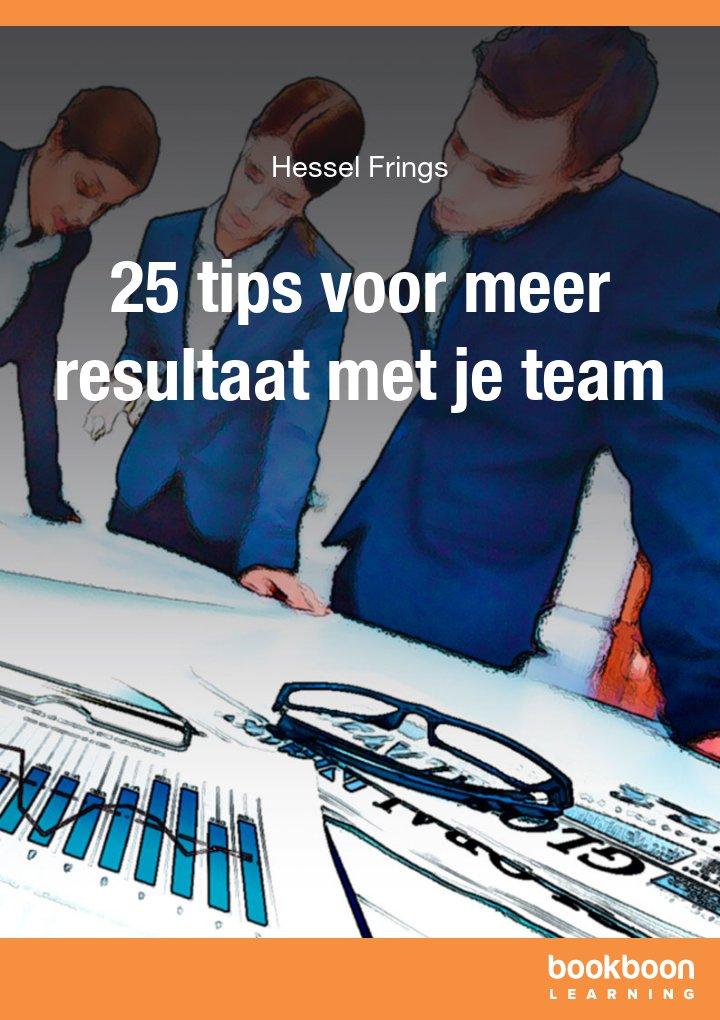 25 tips voor meer resultaat met je team
