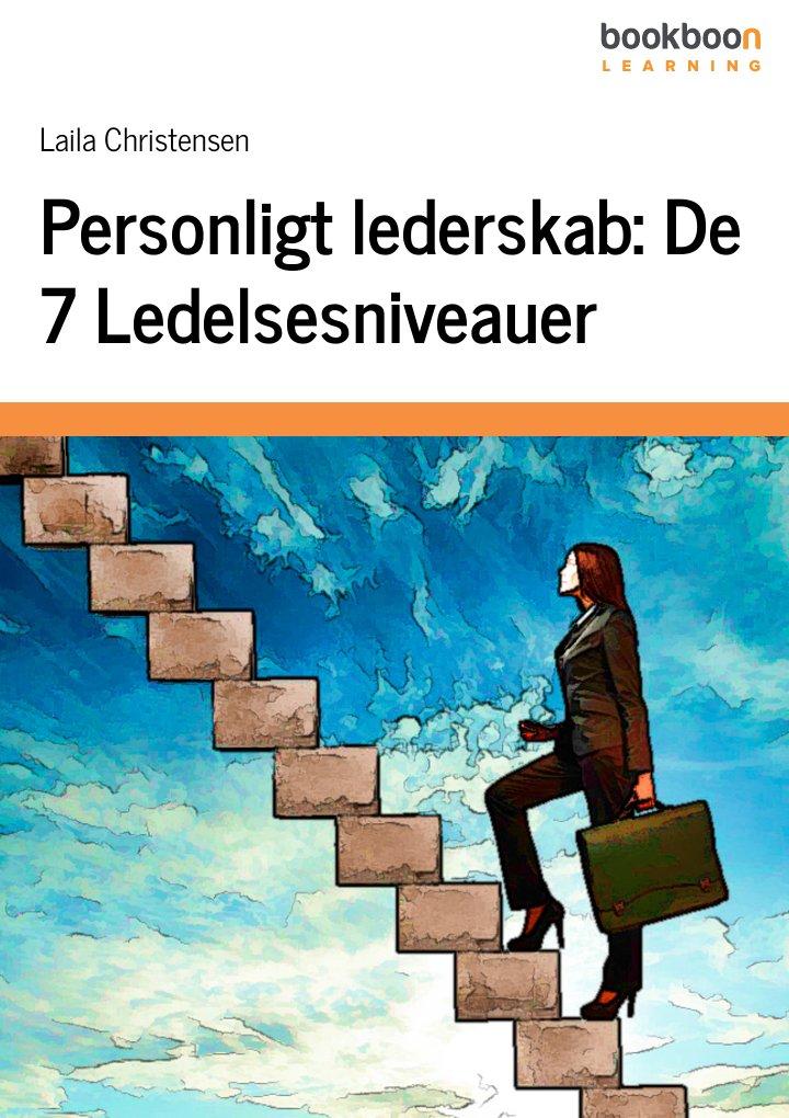 Personligt lederskab: De 7 Ledelsesniveauer