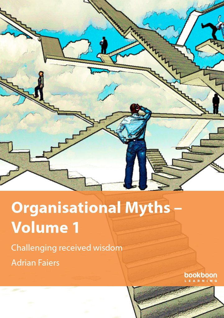 Organisational Myths – Volume 1
