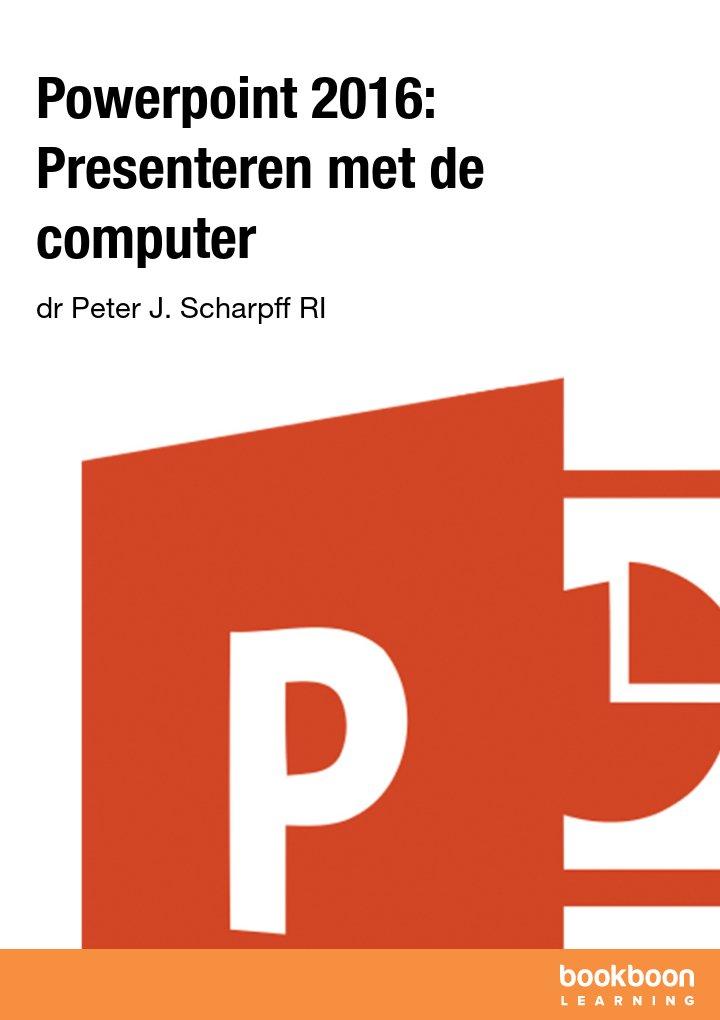 Powerpoint 2016: Presenteren met de computer