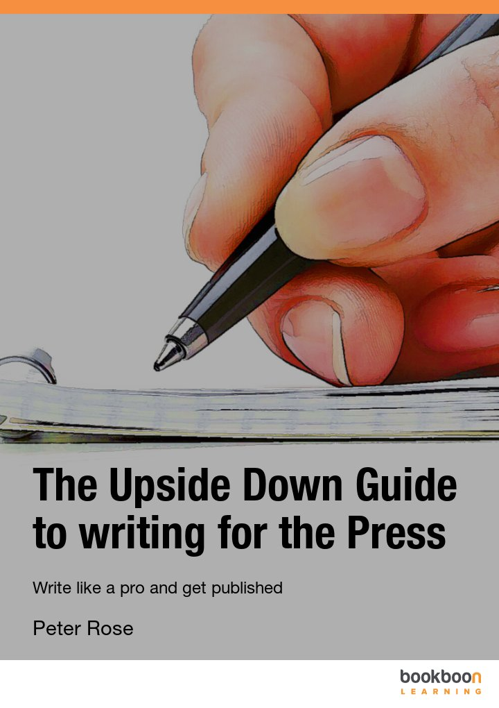 the upside down guide to writing for the press write like