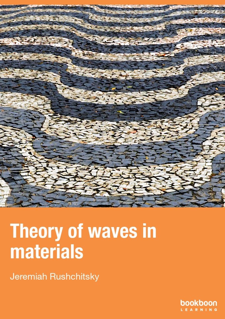 Theory of waves in materials