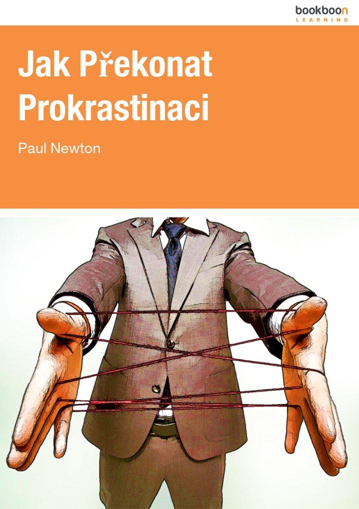 Jak Překonat Prokrastinaci