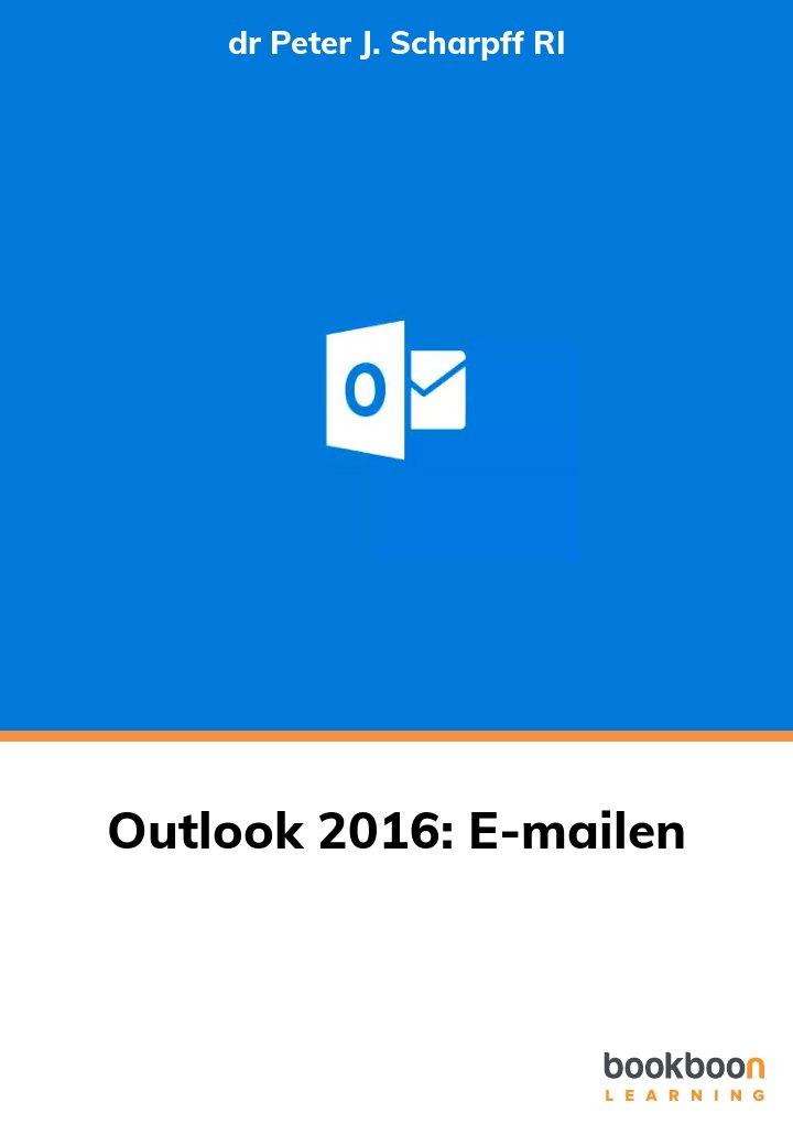 Outlook 2016: E-mailen