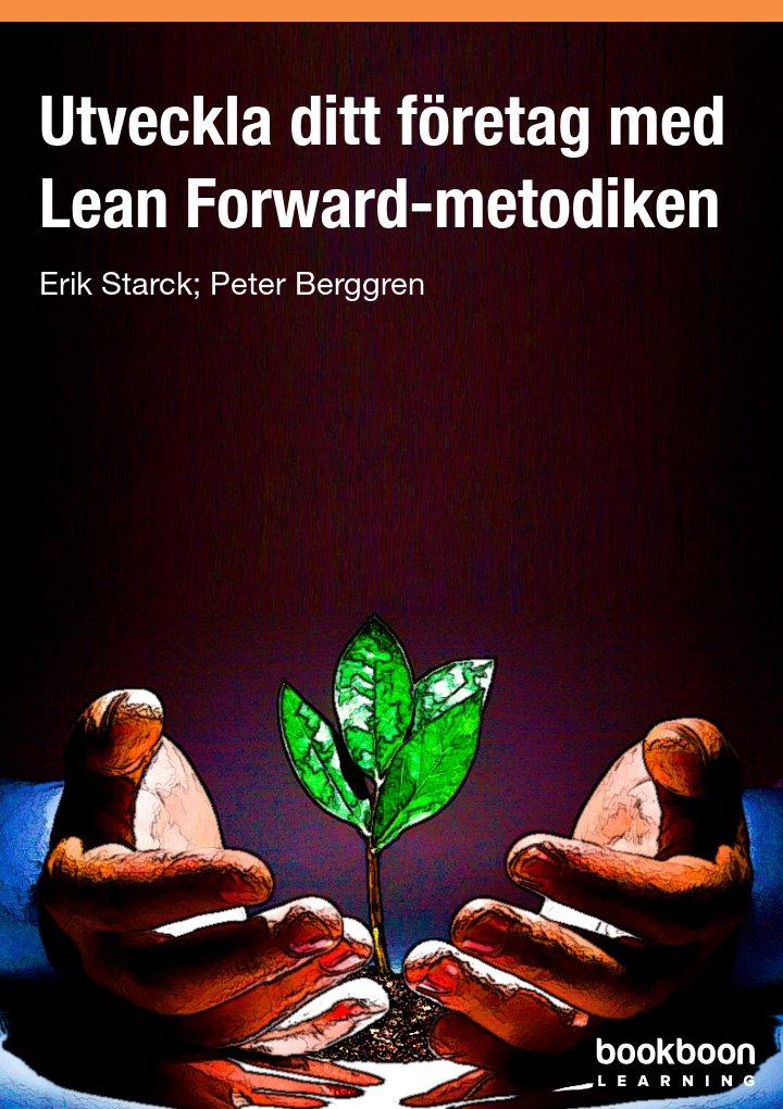 Utveckla ditt företag med Lean Forward-metodiken