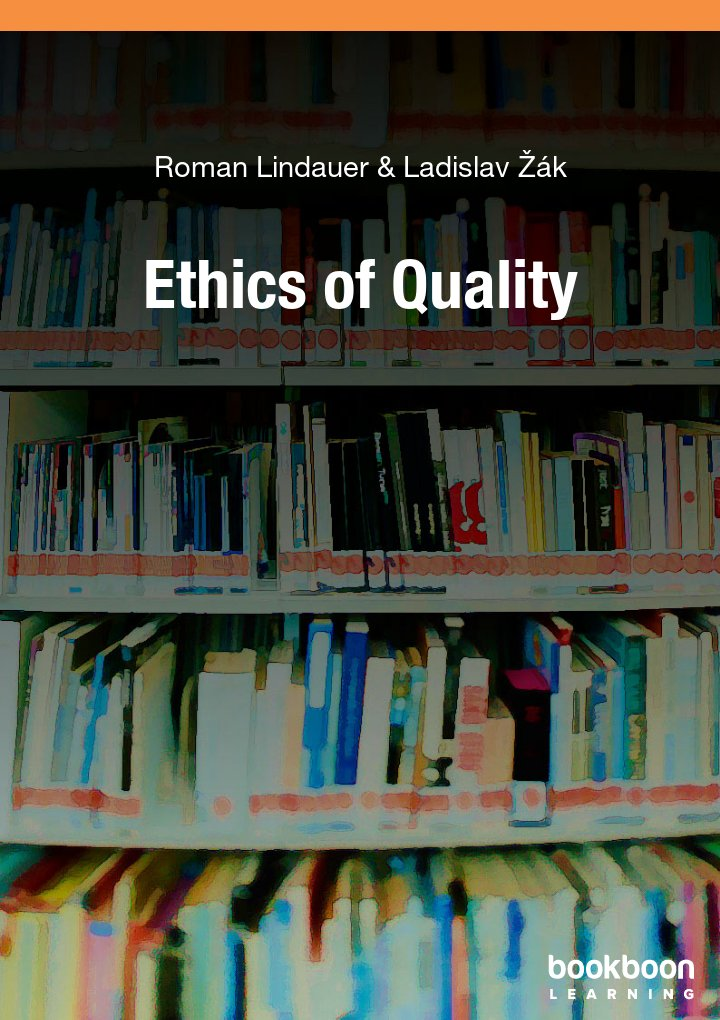 Ethics of Quality