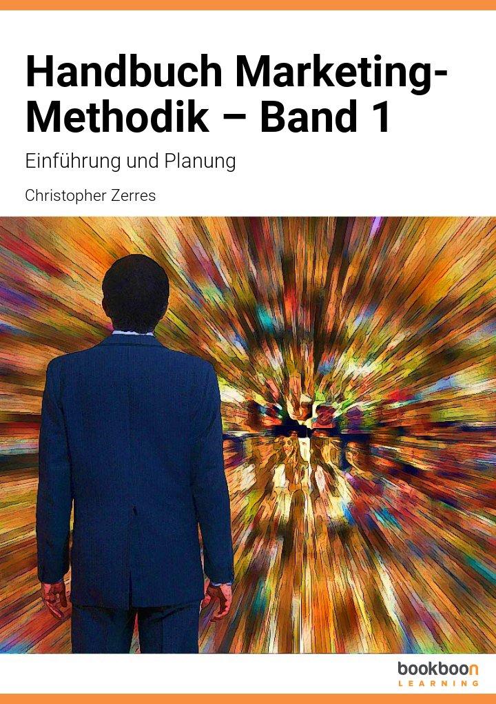 Handbuch Marketing-Methodik – Band 1
