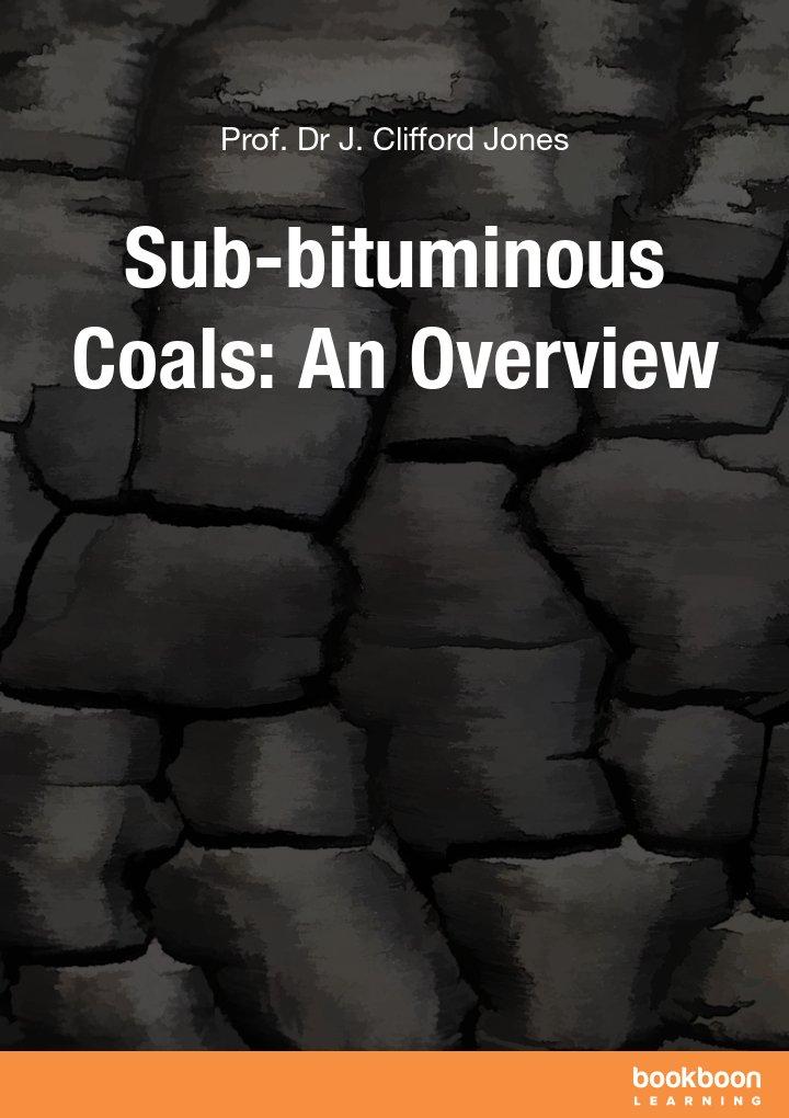 Sub-bituminous Coals: An Overview