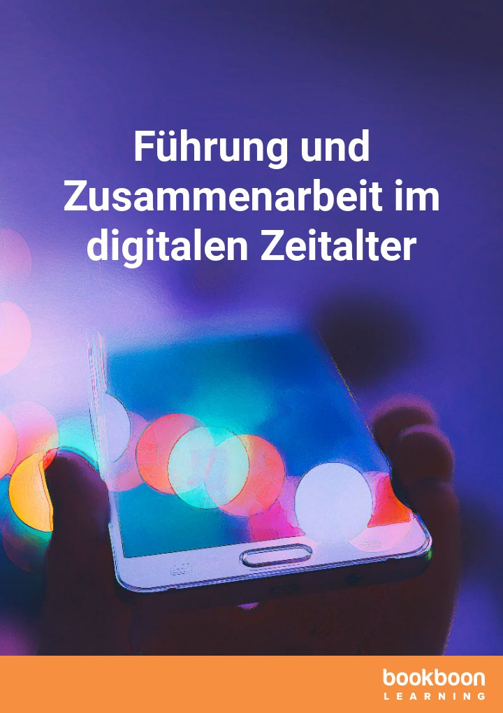 Führung und Zusammenarbeit im digitalen Zeitalter