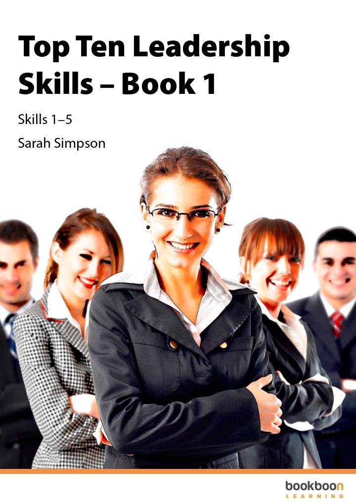 Top Ten Leadership Skills – Book 1