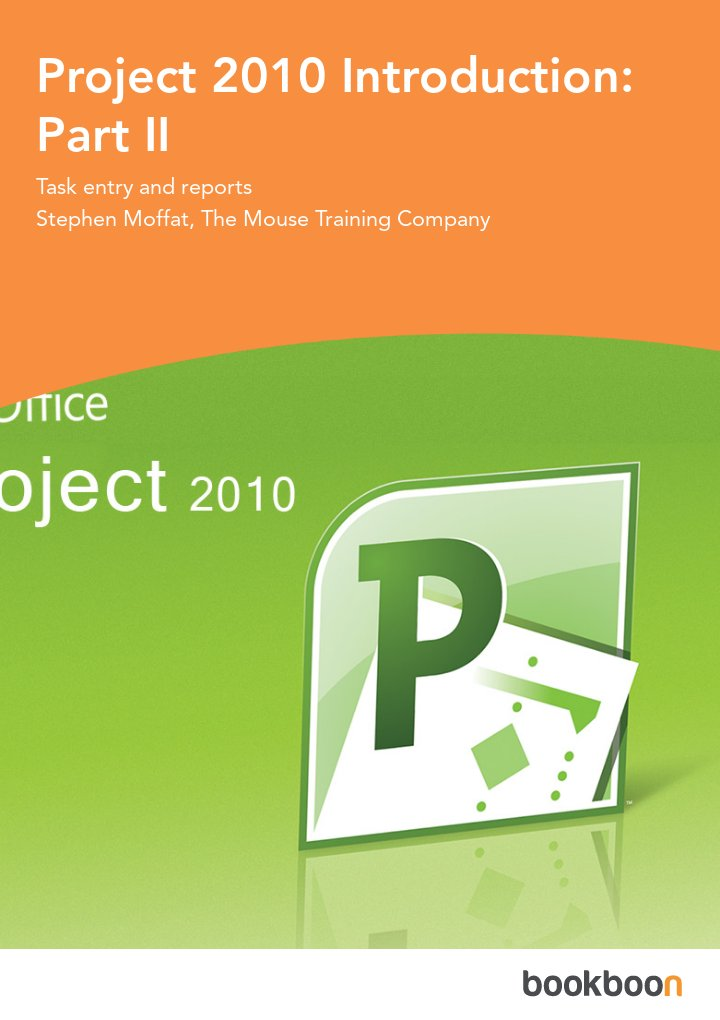 Project 2010 Introduction: Part II