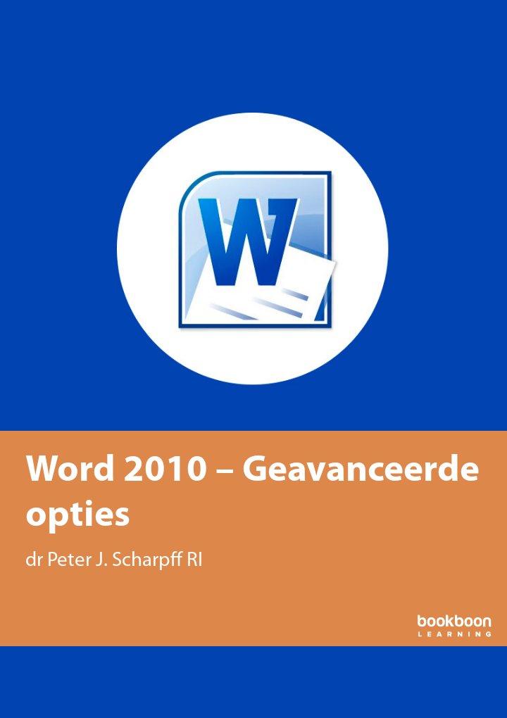 Word 2010 – Geavanceerde opties