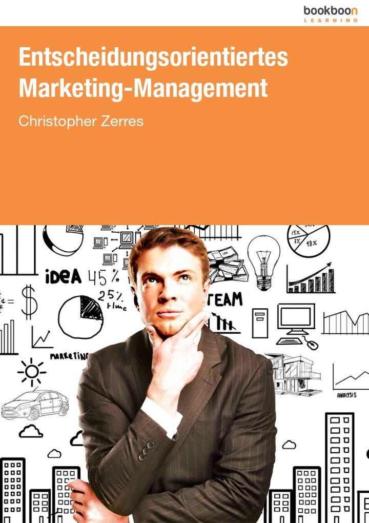 Entscheidungsorientiertes Marketing-Management