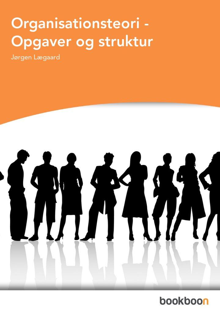 Organisationsteori - Opgaver og struktur
