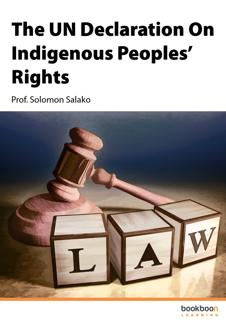 The UN Declaration On Indigenous Peoples' Rights