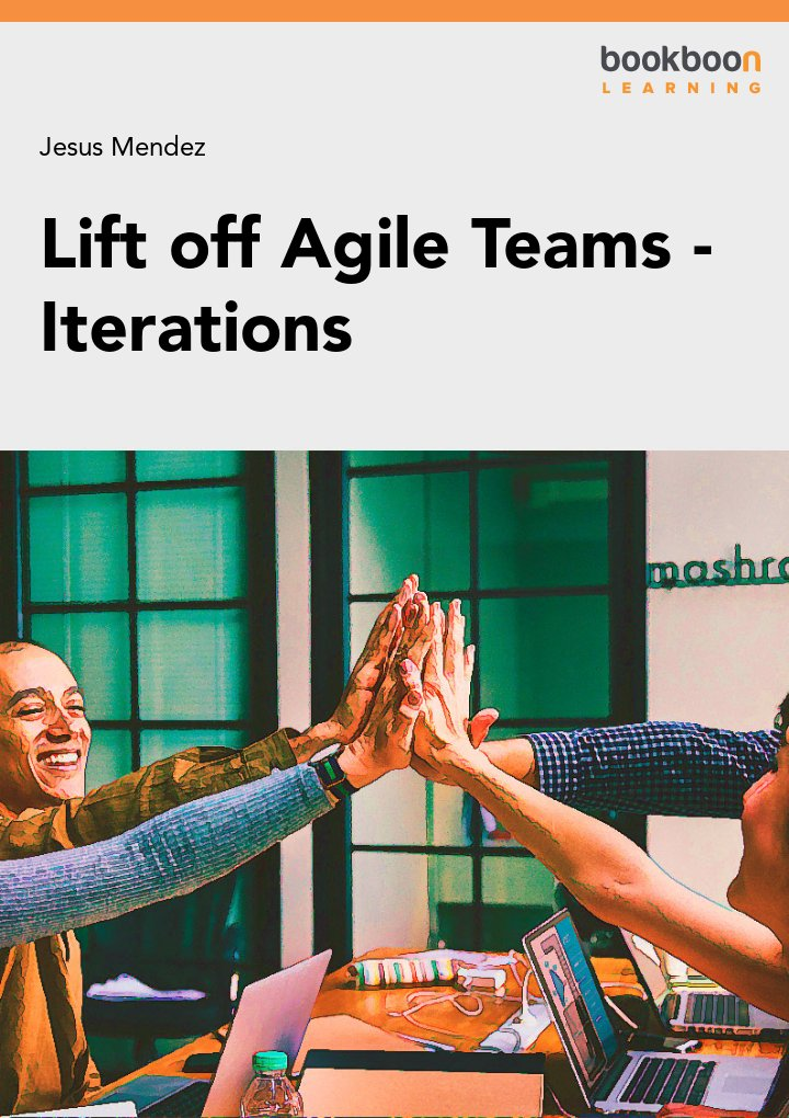 Lift off Agile Teams - Iterations