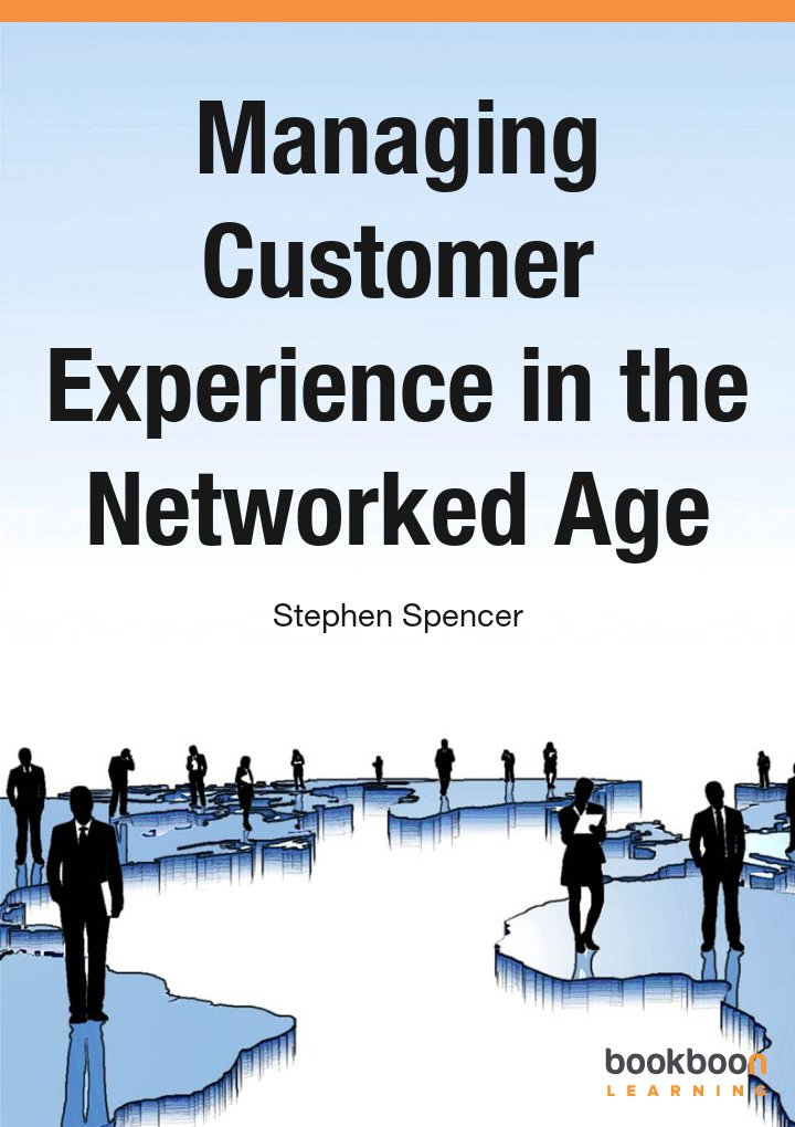 Managing Customer Experience in the Networked Age
