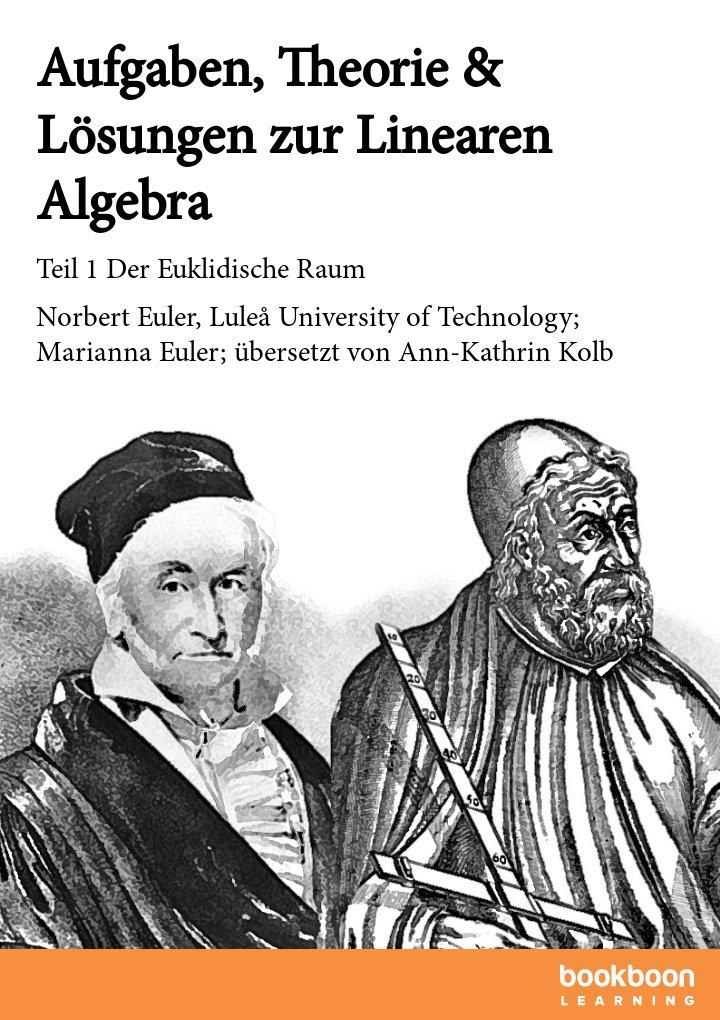 Aufgaben, Theorie & Lösungen zur Linearen Algebra