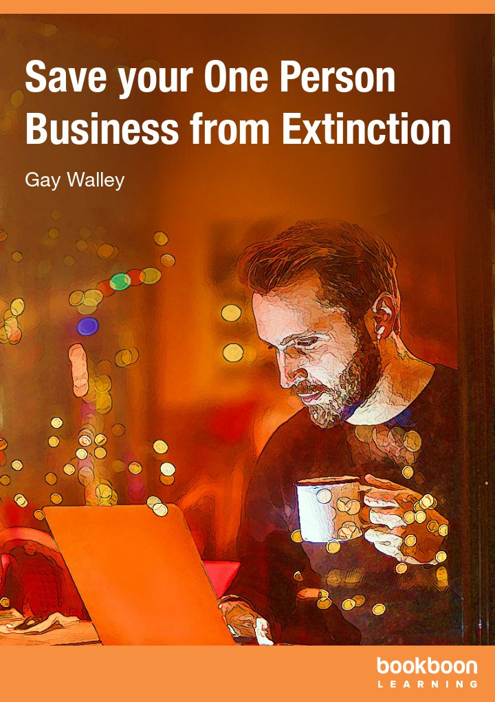 Save your One Person Business from Extinction