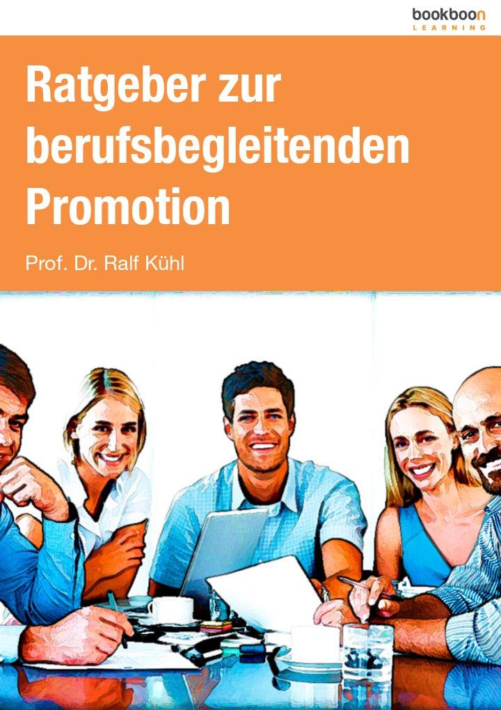 Ratgeber zur berufsbegleitenden Promotion